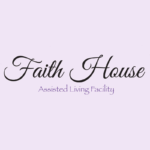 Faith House Assisted Living